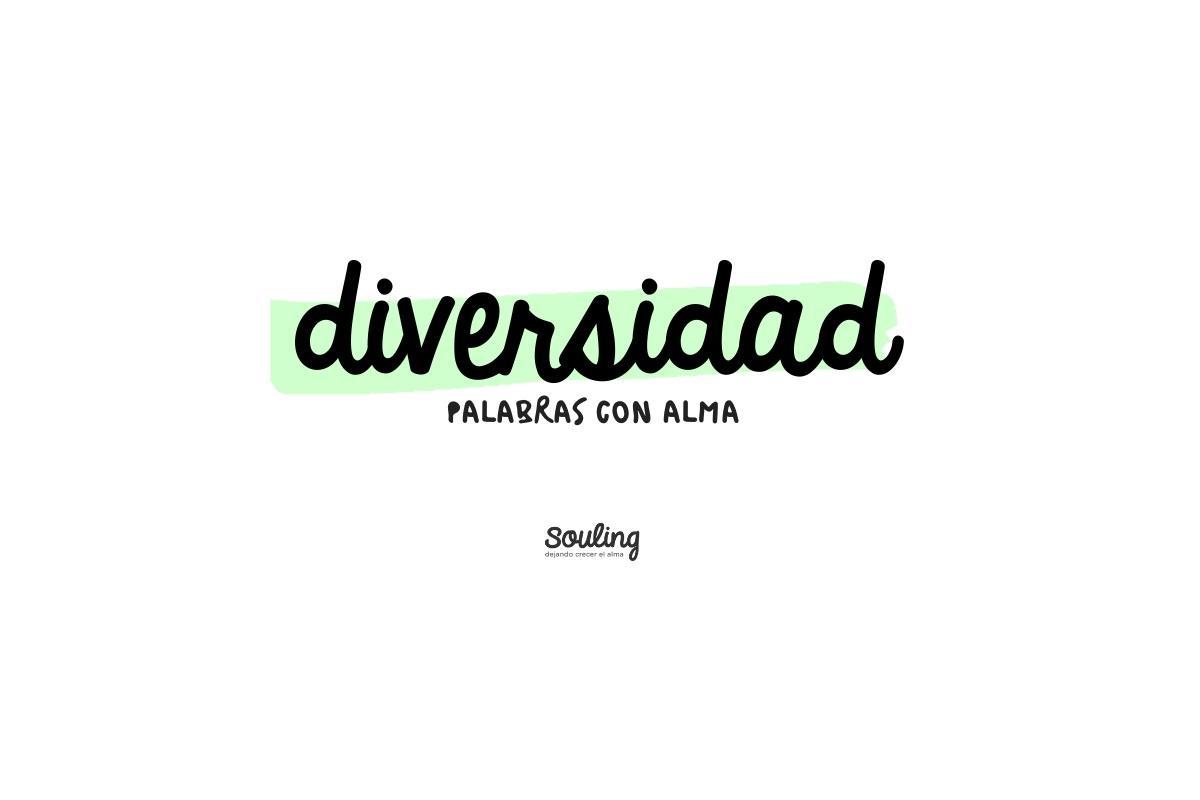 DIVERSIDAD · #palabraconalma